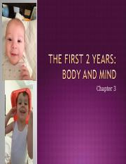 Ch. 3 First Two Years Body and Mind.ppt