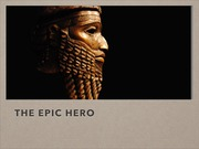 the epic hero lecture