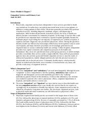 Notes Module 6 Essentials of the U.S. Health Care  System Chapter 7.docx