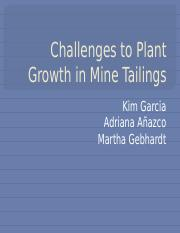 Challenges to Plant Growth in Mine Tailings.pptx