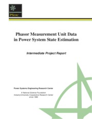 Phasor Measurement Unit Data in Power System State Estimation
