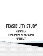 6 Feasibility Study Chapter 4  - Production or Technical feasibility.pptx