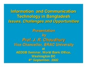 ICT in Bangladesh - Issue, Challenges and Opportunities