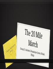 The 20 Mile March