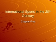 International Sports in the 20th Century