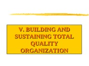 S5 Building and Sustaining TQ Organization