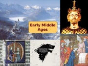 17 Early Middle Ages - Tech 201 - 2015 UPDATE - Davis.ppt