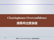 clearinghouse overconfidence, related questions