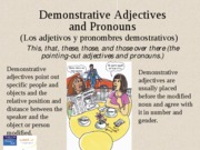 Dem adj and pronouns