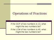 302A pp section 5.2 5.3 Operations of Fractions