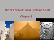 Chap 3 Part 1 The Solution of Linear Systems (Review Vectors & Matrices)