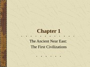 Chapter1_Lecture_ANE_First_Civilizations