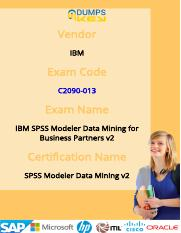 C2090-013 IBM SPSS Module Exam - Quick Tips To Pass