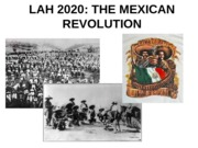 LESSON 16 -  The Mexican Revolution