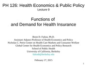 PH126 9. Functions and Demand for Health Insurance 02.17.15b