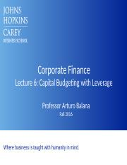 Lecture 6_Ch 18_Capital Budgeting with Leverage_Balana (1).pptx