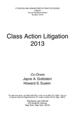 Class Action Settlements Approval Objection and Discovery_2013 PLI_1418065787