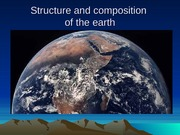 5Structure and composition Earth 5