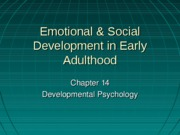 Chapter 14- Emotional & Social Development in Early Adulthoodv2