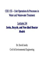 CEE_155_L04-Reactor Engineering ppt - CEE 155 Unit Operations