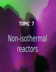 Topic 7- Non-isothermal reactor Week 11.ppt