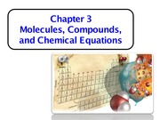 CHM 2040 Chapter 3 Molecules, Compounds, and Chemical Equations