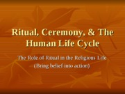1823 - Week 2 - Ritual Ceremony and the Human Life-cycle