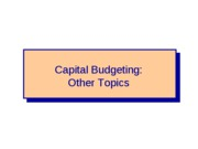 FIN+4414+-+Capital+Budgeting+-+Other+Topics+-+Chapter+12