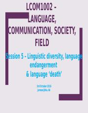 LCOM1002 –SESSION 5 - linguistic diversity.pptx