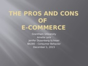 W8 Powerpoint presentation The Pros and Cons of e-commerce