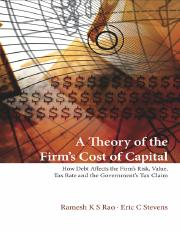 A Theory of the Firms Cost of Capital How Debt Affects the Firms Risk, Value, Tax Rate, and The... b