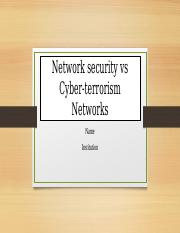 Network security vs Cyber-terrorism Network [Autosaved].pptx