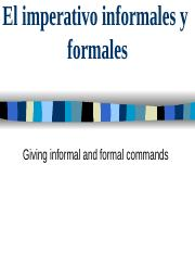 vdocuments.mx_el-imperativo-informales-y-formales-giving-informal-and-formal-commands.ppt