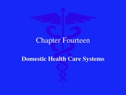 Domestic Health Care System 2007
