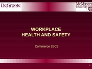 2BC3 2013 Lecture 9 - Health and Safety