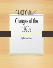 04.03 Cultural Changes of the 1920s.pptx