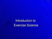 Introduction to Exercise Science 8.27.14