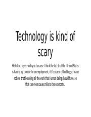 Technology is kind of scary.pptx