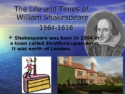 Shakespeare_s Life Powerpointm