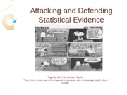 Attacking and Defending Statistical Evidence