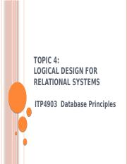 Topic 4 - Logical Design for Relational Systems v8