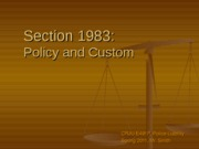 Section 1983-Policy and Custom- Part 1