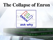 The Collapse of Enron Pres
