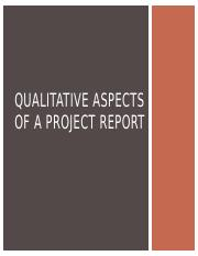 Qualitative aspects of a project report.pptx