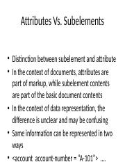Attributes Vs. Subelements