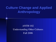 ANTH Culture Change