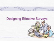 Designing Effective Surveys