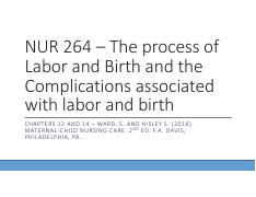 NUR 264 – The process of Labor and