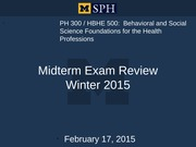 PH 300 Midterm Review