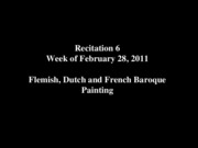 Recitation+6-Flemish%2C+Dutch+and+French+Baroque